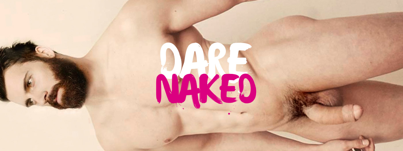 Dare Naked gay madrid